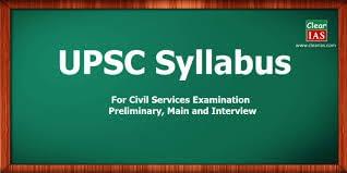 SYLLABUS OF IAS, IPS, IRS UPSC EXAM