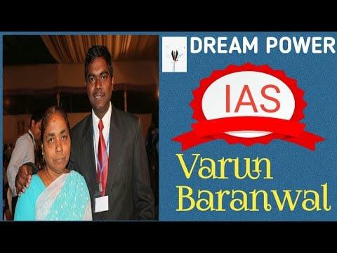 LIFE SUMMARY OF IAS VARUN BARANWAL!