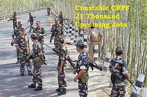 Constable-CRPF-21-Thousand-Upcoming-Jobs